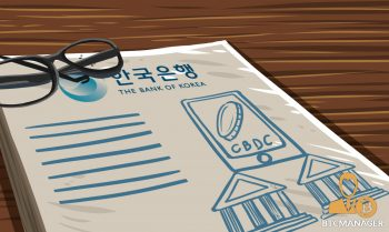 South Korea Central Bank Report States CBDCs Could Reduce the Role of Commercial Banks 350x209 2