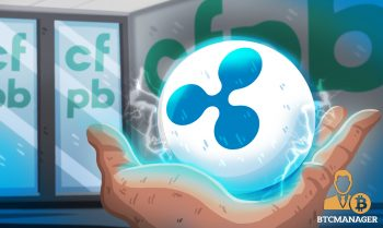 US Financial Consumer Bureau Says Ripple and XRP Can Deliver More Transparency in Banking Industry 350x209 2