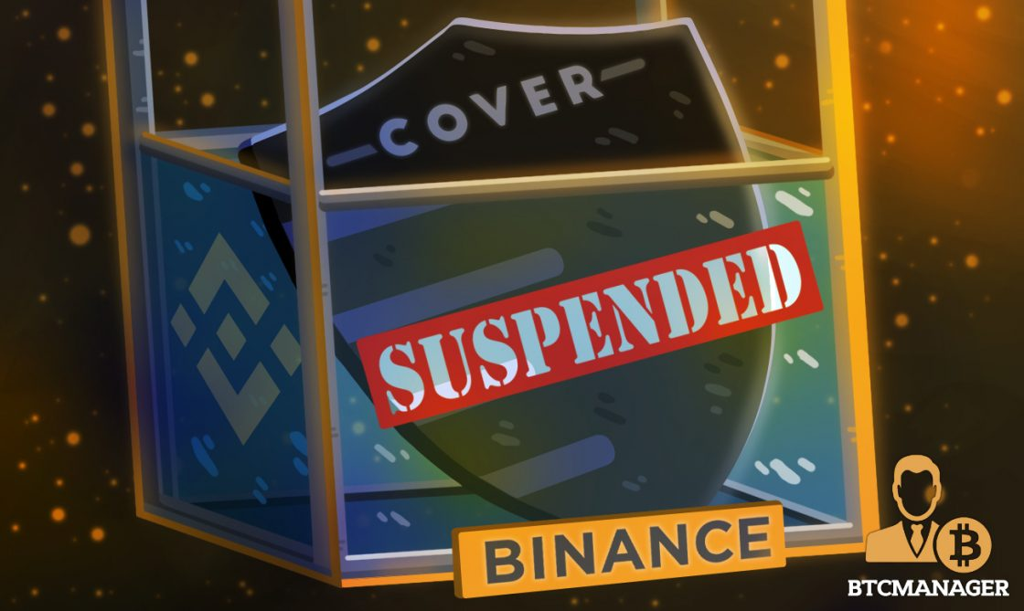 Binance Will Suspend COVER Trading and COVER Deposits