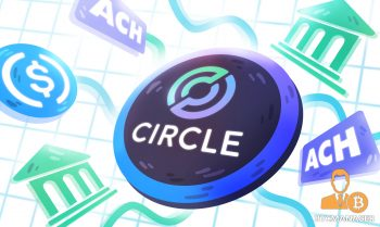 Circle APIs Add ACH Payments and Payouts Support Options