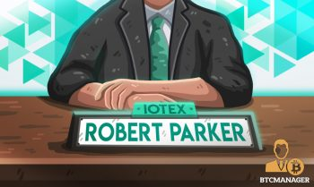 Smart Device Pioneer Robert Parker, Formerly of Samsung and Amazon, Joins IoTeX Advisory Board