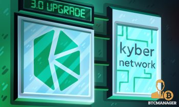 Kyber Upgrading to Compete With Uniswap for DeFi Traders 350x209 2